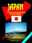 Japan External Trade Organization (Jetro) Handbook by International Business Publications, USA (Paperback / softback, 2005)