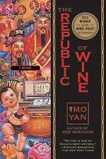 The Republic of Wine by Mo Yan (2012, Paperback)