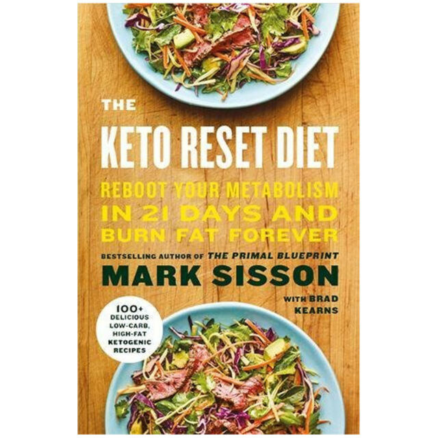 Mark Sisson The Keto Reset Diet Reboot Your Metabolism in 21 Days Book pb NEW