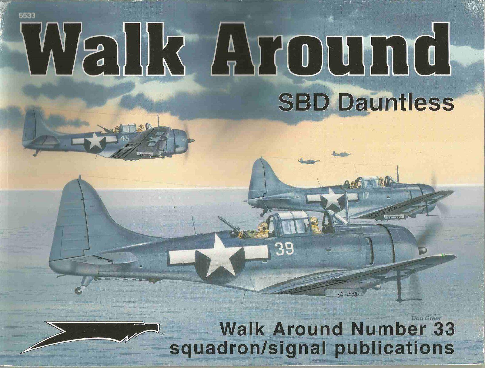 SQUADRON SIGNAL WALK AROUND N.33 SBD DAUNTLESS;