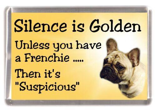 "French Bulldog Frenchie Fridge Magnet /""Silence is Golden ....../"" by Starprint"