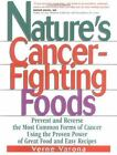 Nature's Cancer-Fighting Foods by Verne Varona (2001, UK-Paperback)