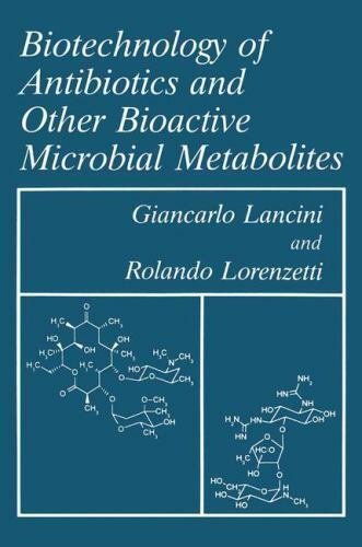 Biotechnology of Antibiotics and Other Bioactive Microbial Metabolites (Languag