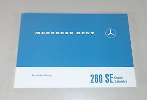 Betriebsanleitung-Owner-039-s-Manual-Mercedes-W111-280-SE-Stand-06-1968