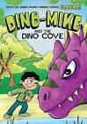 Dino-Mike and the Dinosaur Cove by Franco Aureliani (Paperback / softback, 2016)