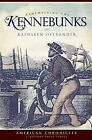 Remembering the Kennebunks by Kathleen Ostrander (Paperback / softback, 2009)