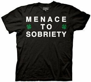 f6e58c6a Funny Menace to Sobriety St. Patrick's Day Men's Drinking T-shirt ...