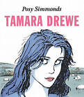 Tamara Drewe by Posy Simmonds (Paperback, 2009)