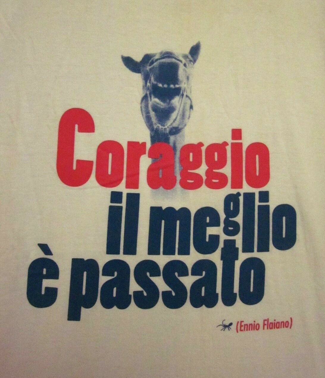ENNIO FLAIANO satire play  T shirt Coraggio Il Meglio E Passati tee XL
