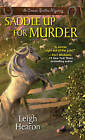 Saddle Up for Murder by Leigh Hearon (Paperback, 2016)