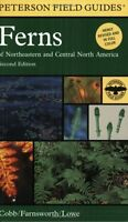 Peterson Field Guide To Ferns: Northeastern And Central North America, 2nd Editi on sale