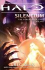 Halo: Silentium: Book Three of the Forerunner Trilogy by Greg Bear (Paperback, 2014)