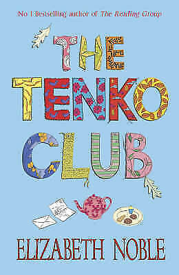 Elizabeth Noble, The Tenko Club, Very Good Book