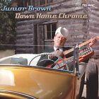 Down Home Chrome by Junior Brown (CD, Aug-2004, Telarc Distribution)