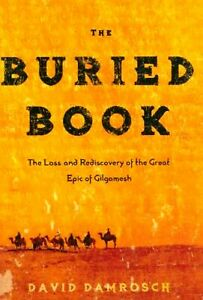 The-Buried-Book-The-Loss-and-Rediscovery-of-the-Great-Epic-of-Gilgamesh-by-Da
