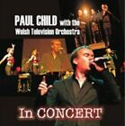 Paul Child - In Concert (Live Recording, 2012)