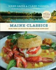 Maine Classics: More than 150 Delicious Recipes from Down East-ExLibrary