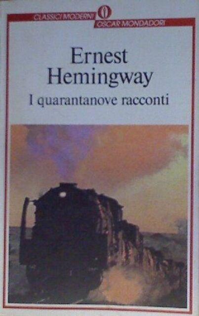 I quarantanove racconti - HEMINGWAY