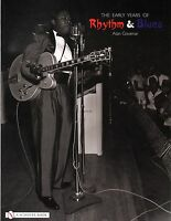 The Early Years Of Rhythm And Blues With Over 120 B/w And Color Photos