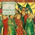 Various Sing Choirs Of Angels Traditional Carols And Christmas Music