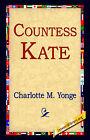 Countess Kate by Charlotte M Yonge (Hardback, 2006)