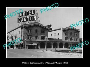 OLD-LARGE-HISTORIC-PHOTO-OF-WILLOWS-CALIFORNIA-VIEW-OF-THE-HOTEL-BARTON-c1930