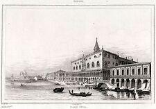 VENEZIA: PALAZZO DUCALE. Regno Lombardo-Veneto. ACCIAIO. Stampa Antica. 1838