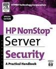 HP Nonstop Server Security: A Practical Handbook by XYPRO Technology Corp (Paperback, 2003)