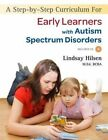 a Step-by-step Curriculum for Early Learners With an Autism Spectrum Disorder W