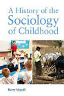 A History of the Sociology of Childhood by Berry Mayall (Paperback, 2013)