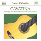 Cavatina - Highlights From The Greatest Guitar Collection 0636943440025 CD