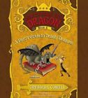 How to Train Your Dragon: A Hero's Guide to Deadly Dragons by Cressida Cowell (Undefined, 2013)