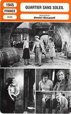 FICHE CINEMA : QUARTIER SANS SOLEIL - Darfeuil,Servais,Berval,Kirsanoff 1945