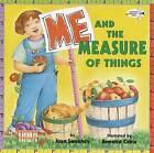 ME & the Measure of Things by Joan Sweeney (Book, 2002)