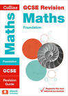 Collins GCSE Revision and Practice - New Curriculum: GCSE Maths Foundation Tier Revision Guide by Collins GCSE (Paperback, 2015)