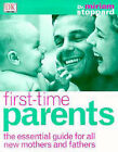 First Time Parents by Miriam Stoppard (Paperback, 1999)