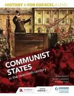 History+ for Edexcel A Level: Communist States in the Twentieth Century by Sarah Ward, Peter Clements, Andrew Flint, Robin Bunce (Paperback, 2015)