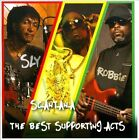 The Best Supporting Acts by Scantana/Sly & Robbie (CD, Sep-2010, Phase One Communications)