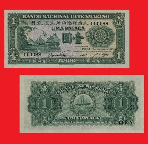 UNC Timor 1 Pataca 1945 Reproductions