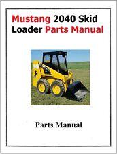 Mustang 2040 Skid Loader Service Parts Manual Model 2040