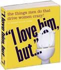I Love Him But... by Merry Bloch Jones (Paperback, 2006)