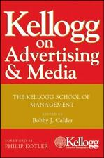 Kellogg On Advertising and Media