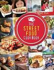 The Street Food Cook Book: Celebrating the Best Northern Street Food by Kate Eddison (Paperback, 2015)