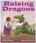 Raising Dragons by Jerdine Nolen (1998, Hardcover)