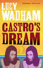 Castro's Dream by Lucy Wadham (Paperback, 2004)