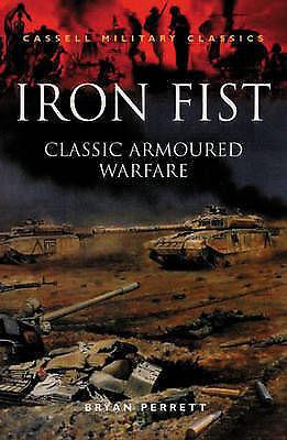 1 of 1 - Iron Fist: Classic Armoured Warfare Case Studies by Bryan Perrett (Paperback, 19
