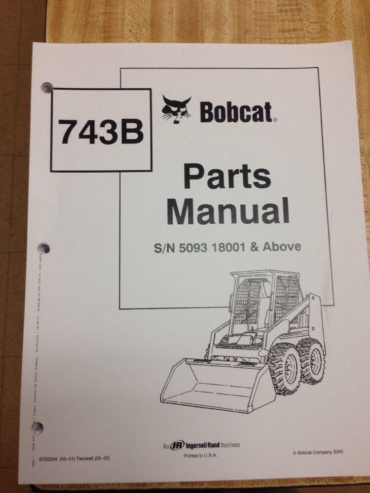Bobcat 743B Parts Manual Book Skid steer loader 6722234 for sale onlineeBay