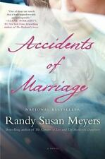 Accidents of Marriage: A Novel - Meyers, Randy Susan - Hardcover