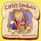 Carla's Sandwich by Debbie Herman (Hardback, 2004)