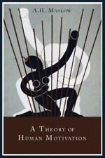 A Theory of Human Motivation by Abraham H. Maslow (2013, Paperback)